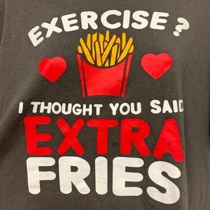 Gildan Tops - Excercise I Thought You Said Extra Fries! T-Shirt